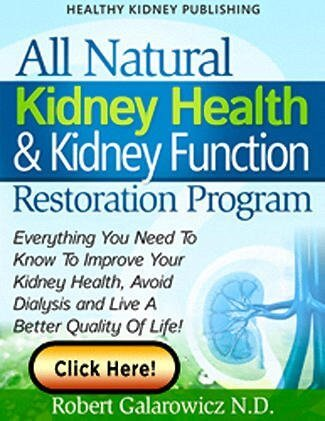 All Natural Kidney Health & Kidney Function Restoration Program